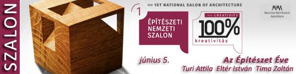 I. Építészeti Nemzeti Szalon – 100% kreativitás - Építészet és művészet egész nyárra!