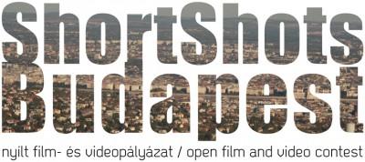 SHORT SHOTS BUDAPEST - Nyílt film- és videopályázat