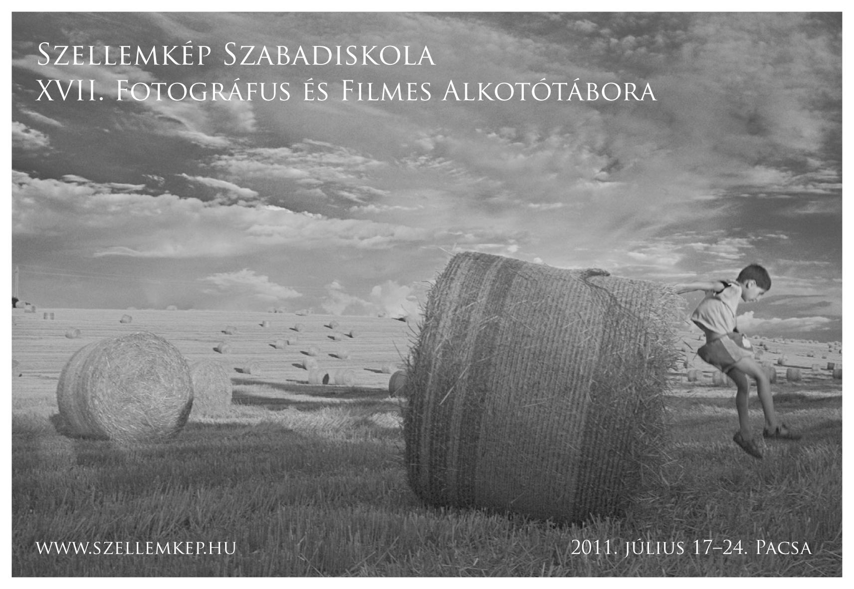 XVII. Szellemkép Fotográfus és Filmes Alkotótábor